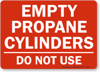 Empty Propane Cylinders Sign