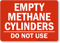 Empty Methane Cylinders, Do Not Use Sign
