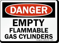 OSHA Danger - Empty Flammable Gas Cylinders Sign
