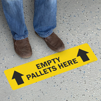 Empty Pallets Here Floor Safety Sign