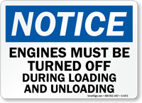Notice Engines Must Be Turned Off Sign