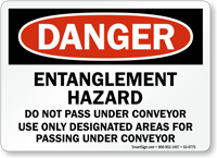 Entanglement Hazard Do Not Pass Under Conveyor Sign