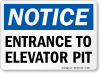 Entrance to Elevator Pit