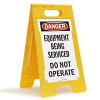 Equipment Being Serviced Don't Operate, Standing Floor Sign