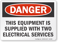Equipment Supplied With Two Electrical Services Sign