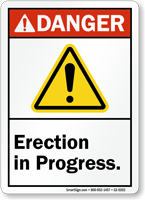 Erection In Progress ANSI Danger Sign With Graphic