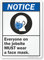 Everyone On The Jobsite Must Wear Face Mask Sign