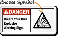 Danger ANSI Create Your Explosive Warning Sign