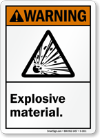 ANSI Warning Explosive Material Sign