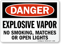 Explosive Vapor No Smoking, Matches, Open Lights Sign