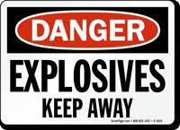 OSHA Danger Explosives Keep Away Sign