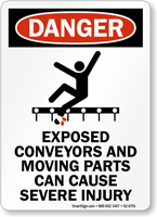 Exposed Conveyors Moving Parts Cause Severe Injury Sign
