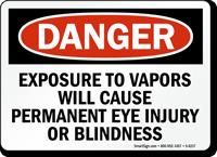 Exposure To Vapors Cause Eye Injury Sign