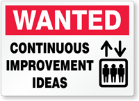 Wanted Continuous Improvement Ideas Sign