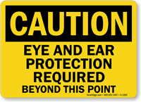 Eye and Ear Protection Required OSHA Caution Sign