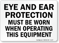 Eye & Ear Protection Operating Equipment Sign