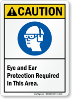 Eye Ear Protection Required Caution Sign