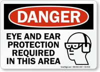 Eye Ear Protection Required In Area Danger Sign
