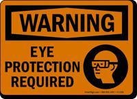 OSHA Warning, Eye Protection Required Sign