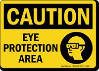 Eye Protection Area OSHA Caution Sign