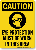 Caution (ANSI) Wear Eye Protection Sign