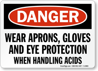 Danger Wear Aprons Protection Handling Acids Sign