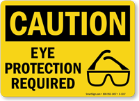 Eye Protection Required OSHA Caution Sign
