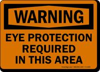 OSHA Warning Eye Protection Required Sign