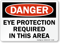 Eye Protection Required OSHA Danger Sign