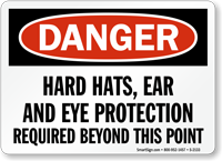 Hard Hats, Ear Eye Protection Required Sign