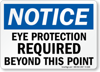 Notice Eye Protection Required Beyond Sign