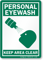 Personal Eyewash Keep Area Clear Sign