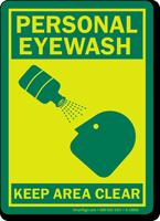 Personal Eyewash Keep Area Clear Sign