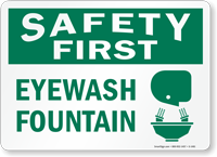 Safety First Eyewash Fountain Sign