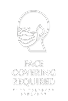 Face Covering Required Braille Sign