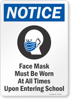 Face Mask Must Be Worn Upon Entering School Sign