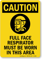 Caution (ANSI) Full Face Respirator Sign