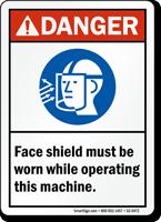 Wear Shield While Operating Machine ANSI Danger Sign