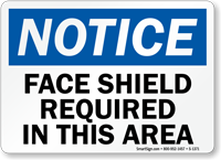 Notice Face Shield Required Sign