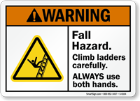 Fall Hazard Climb Ladder Carefully Warning Sign