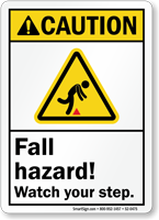 Fall Hazard, Watch Your Step ANSI Caution Sign