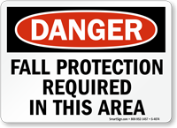 Danger Fall Protection Required Sign