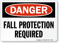 Fall Protection Required OSHA Danger Sign