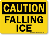 Caution Falling Ice Sign