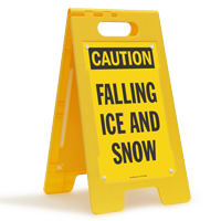 Caution Falling Ice And Snow Standing Floor Sign