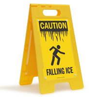 Falling Ice OSHA Caution Floor Standing Sign