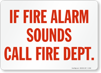 If Fire Alarm Sounds Call Fire Dept.