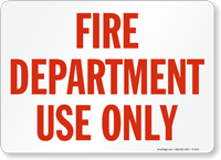 Fire Department Use Only Sign