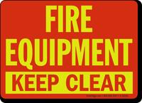 Fire Equipment Keep Clear