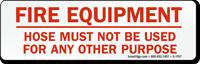 Fire Equipment Hose Sign